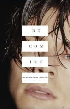 becoming {h.s}   {b2} by witchysunflower