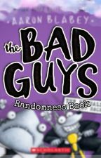TBG : The BAD GUYS in a Randomness Book by Lazulii1
