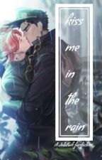 kiss me in the rain || a jotaro x kakyoin fanfiction by SeaWaterCherry