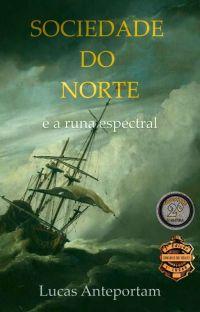 A Sociedade do Norte e a Runa Espectral (Livro 1) cover
