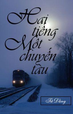 Đọc truyện Hai tiếng - Một chuyến tàu
