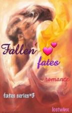 The Fallen Fates [Completed] by lostwinx