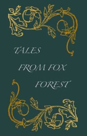 Tales From Fox Forest by lunaeclispe22