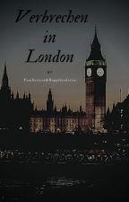 Verbrechen in London by Vanillenstern