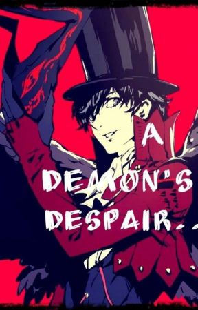 A Demon's Despair... {Akira Kurusu x Reader!} by ShizukaKioko