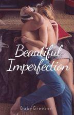 Beautiful Imperfection  by MeekaZavian