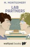 Lab Partners (Wattpad Books Edition) cover