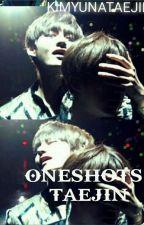 Oneshots||Taejin by KIMYUNATAEJIN