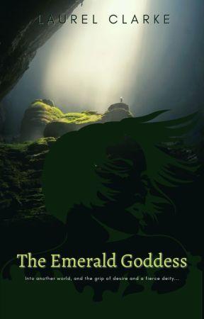 The Emerald Goddess - A Steamy GirlXGoddess Encounter by laurelclarke