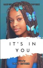 It's In You by OloladeEsther9