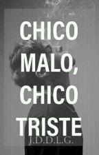 Chico Malo, Chico Triste de JamesDaniel95