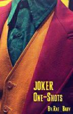 ◇Joker One-Shots◇ by grumpycat_rae