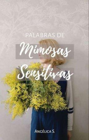 Palabras de Mimosas Sensitivas by Serenum_