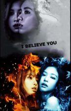 I BELIEVE YOU{JENLISA MYANMAR}Z+U by SmileThantharZaw