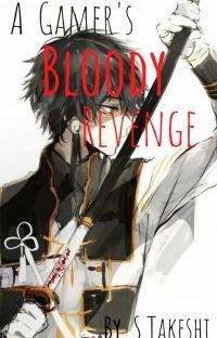 A Gamer's Bloody Revenge cover