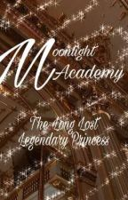 Moonlight Academy:The Long Lost Princess(COMPLETED) by Dream_Ladyyy