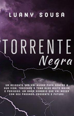 Torrente Negra by LuanySousa23