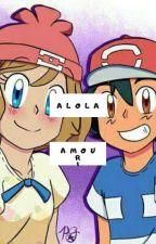 Alola, amour! by Astranoma