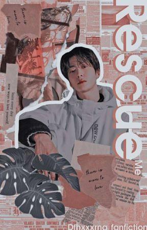 [✓]Rescue Me || Jung Jaehyun by Dfhxxxrna