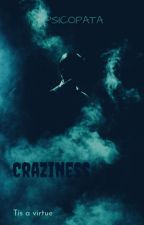Craziness by psico_pata