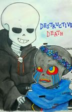 Destructive Death, Or Is It Really? by Bonbon3984