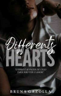 Differents Hearts  (CONCLUÍDA) cover