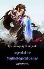 Legend of the Mythological Genes by Adri_0811