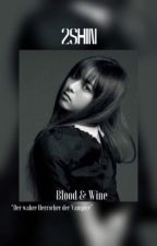 2SHIN | Blood & Wine by BlazePiston