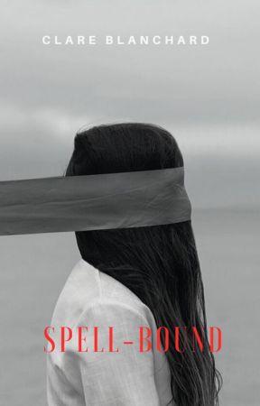 Spell-Bound by ClareBlanchard