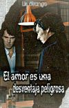 El amor es una desventaja peligrosa(Sherlock Holmes) cover