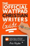 The Official Wattpad Christian Writers Guide ✞ ✓ cover