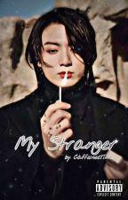 MY STRANGER  𝑨 𝑱𝒆𝒐𝒏 𝑱𝒖𝒏𝒈𝒌𝒐𝒐𝒌 𝑭𝑭 by CaffeineeTime