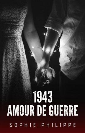 1943 : Amour de guerre by Sooph34