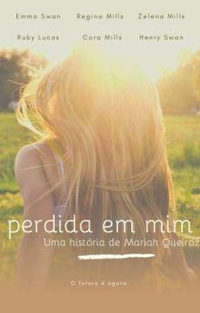 Perdida em Mim by MariahQueirozz