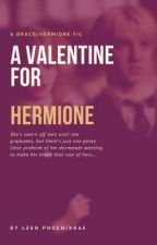 A Valentine for Hermione by Leen_PhoenixRae