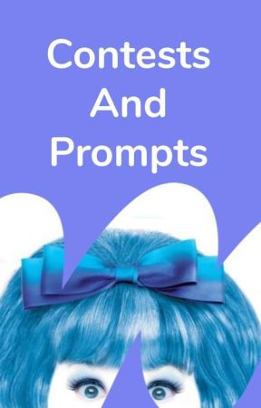 Contests and Prompts by WattpadBroadway