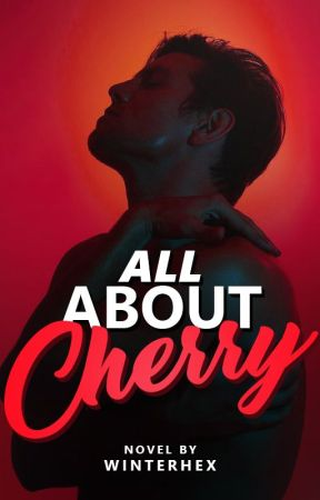 All About Cherry by winterhx