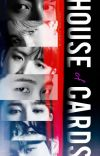 House of Cards   Bulletproof book 2   A BTS Gang AU cover