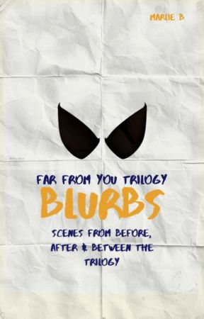 'Far From You' Trilogy Blurbs by _marlie_b