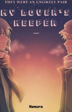 My Lover's Keeper by The_one_with_no_name