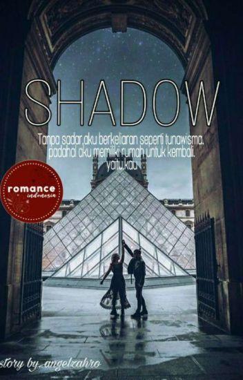 SHADOW (Angel+Alex Story)