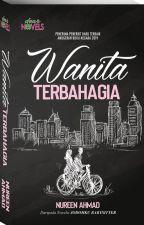 WANITA TERBAHAGIA by dearnovels