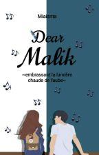 Dear Malik by miaisma