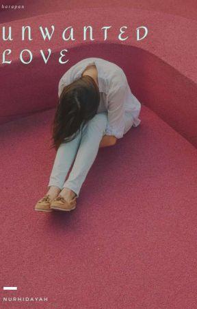 Unwanted LOVE by yayaaaa_08