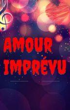 Amour Imprévu by AminataJeanneSoumah