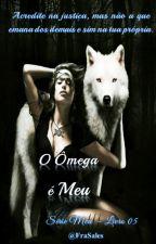 O Ômega é Meu by FraSales