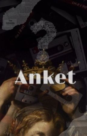 Δ ANKET Δ  by sigaroloji