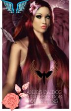 Anjos caídos e o chefe dos querubins by FranciellySatanas