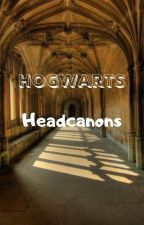 Hogwarts Headcanons by Giiih_7