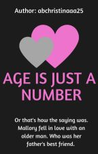 Age Is Just A Number by abchristinaaa25